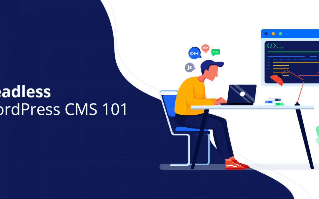 CMS WordPress sans tête 101
